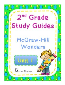2nd Grade McGraw-Hill Wonders Unit 1 Weekly Study Guides