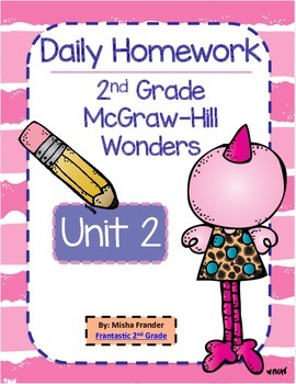 2nd Grade McGraw-Hill Wonders Unit 2 Daily Homework