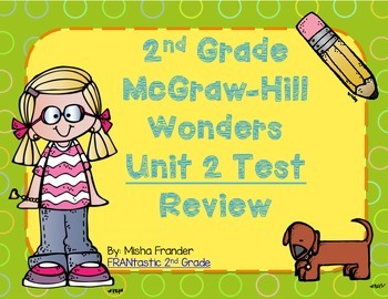 2nd Grade McGraw-Hill Wonders Unit 2 Test Review