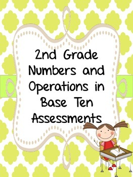 2nd Grade Numbers and Operations in Base Ten Assessments