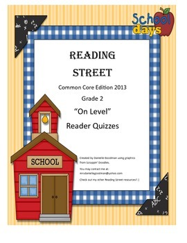 2nd Grade On-Level Reader Quizzes for Reading Street CC 20