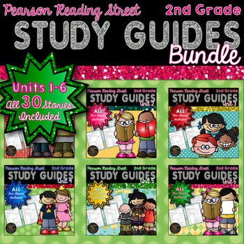 Reading Street:  2nd Grade Study Guide Bundle Units 1 - 6