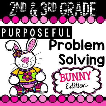 2nd & 3rd Grade Problem Solving: Easter Bunny Edition