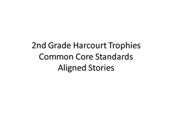 2nd Grade Reading Standards for Harcourt Trophies