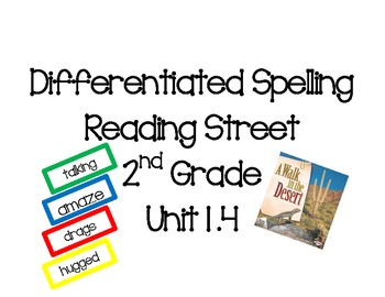 2nd Grade Reading Street Differentiated Spelling Unit 1.4