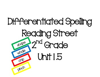 2nd Grade Reading Street Differentiated Spelling Unit 1.5
