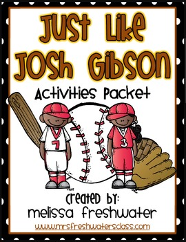 2nd Grade Reading Street Unit 6.1 Just like Josh Gibson Su