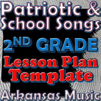 2nd Grade School and Patriotic Songs Lesson Plan Template