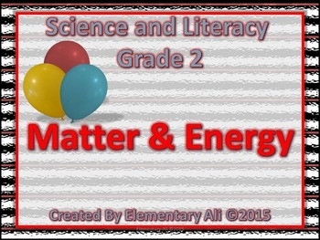 2nd Grade Science and Literacy: Matter and Energy (STAAR & NGSS)