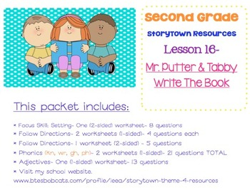 2nd Grade Storytown - Lesson 16 Study Pack (Mr. Putter & T