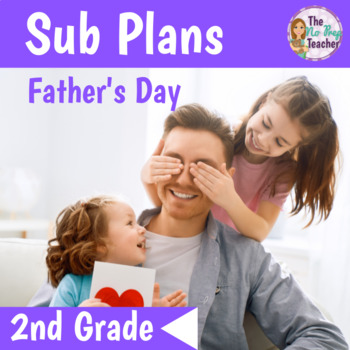 2nd Grade Sub Plans Father's Day