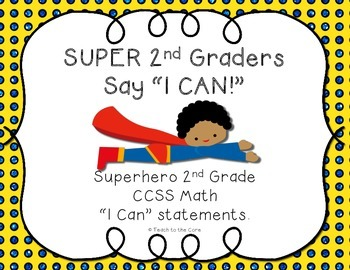 2nd Grade Superhero Math I Can Statements