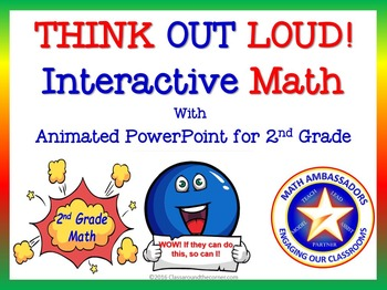 """2nd Grade """"Think Out Loud"""" Interactive Math"""