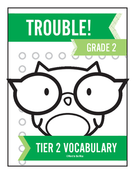 2nd Grade Tier 2 Vocabulary Trouble