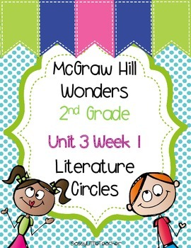 2nd Grade Unit 3 Week 1 Literature Circles