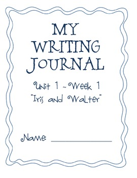 "2nd Grade Weekly Writing Journals Unit 1 Week 1 - ""Iris an"