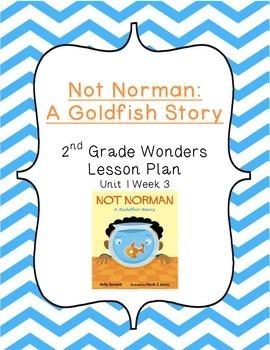 2nd Grade Wonders Lesson Plan- Unit 1 Week 3- Not Norman