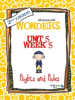 2nd Grade Wonders Reading ~ Unit 5 Week 5 ~ Rights and Rules