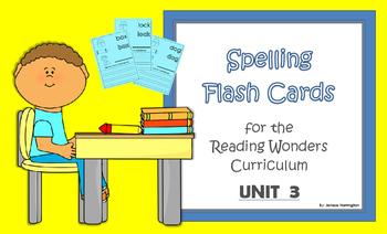 2nd Grade Reading Wonders Spelling Flash Cards - UNIT 3