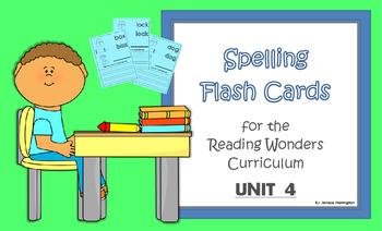 2nd Grade Reading Wonders Spelling Flash Cards - UNIT 4