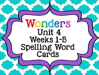 2nd Grade Wonders Spelling Word Cards Unit 4 Weeks 1-5