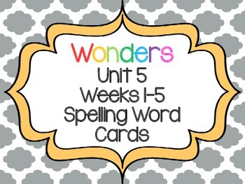 2nd Grade Wonders Spelling Word Cards Unit 5 Weeks 1-5