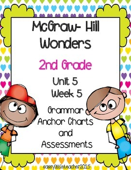 2nd Grade Wonders Unit 5 Week 5 Grammar Charts and Assessments
