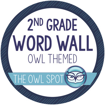 2nd Grade Word Wall and Alphabet Kit - Owl Theme