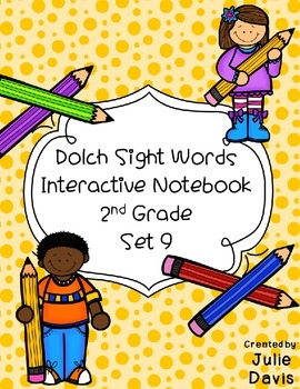 2nd Second Grade Dolch Sight Word Interactive Notebooks Set 9