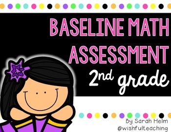 Baseline Math Assessment: 2nd Grade