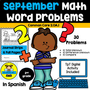 2nd grade Math Word Problems IN SPANISH -  CCSS 2.0A.1- September