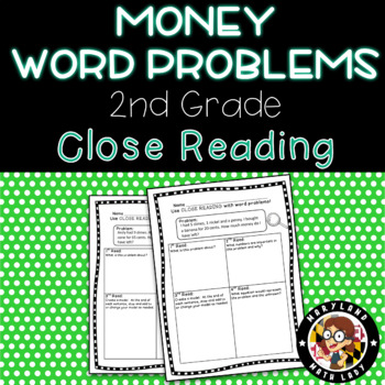 2nd grade Money Word Problems - Close Reading!