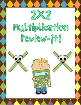 2x2 multiplication Review-It
