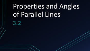 3.2 Properties of Parallel Lines Lesson PowerPoint