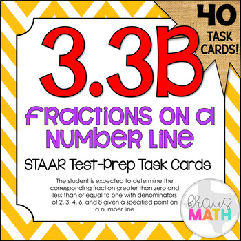 3.3B: Fractions On Number Lines STAAR Test-Prep Task Cards