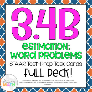 3.4B: Estimating Sums & Differences STAAR Test-Prep Task C
