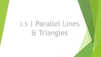 3.5 Parallel Lines and Triangles (Multiple Lines) Lesson P