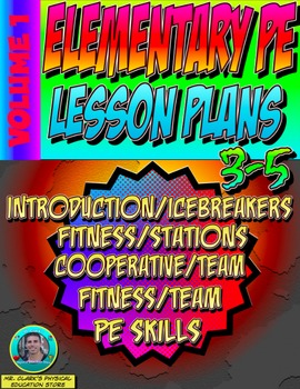 3-5 Physical Education Lesson Plan Volume 1