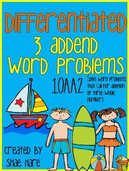 {3 ADDENDS} Differentiated Word Problems {Beach Summer} {1