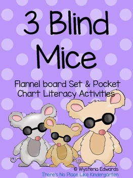 3 Blind Mice Flannel Board and Literacy Pack