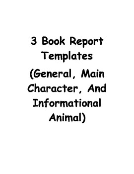 3 Book Report Templates (General, Main Character, And Info