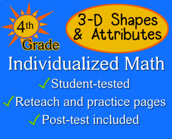 3-D Shapes & Attributes, fourth grade - Individualized Mat