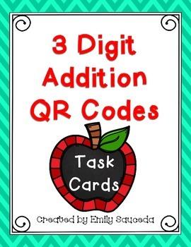 3 Digit Addition QR Code Task Cards