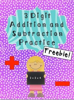 3 Digit Addition and Subtraction Freebie