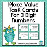 3 Digit Place Value Task Cards
