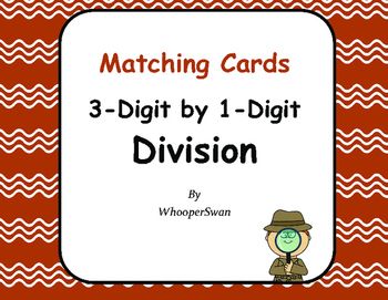 3-Digit by 1-Digit Division Matching Cards