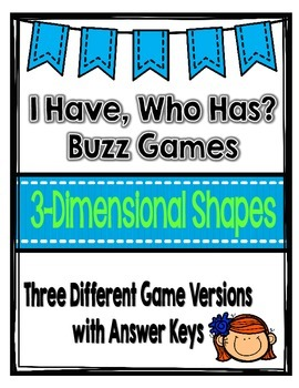 Geometry: 3-Dimensional Shapes: I Have, Who Has Games {Set