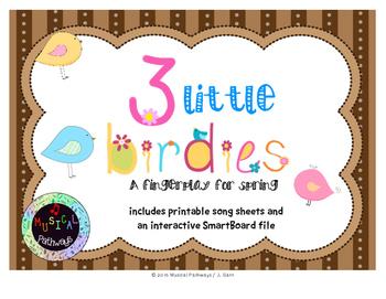 3 Little Birdies Fingerplay with SmartBoard file