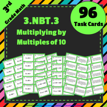 3.NBT.3 Task Cards: Multiplying by Multiples of 10(Third-G