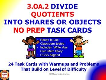 3.OA.2 Math 3rd Grade NO PREP Task Cards—Divide Quotients
